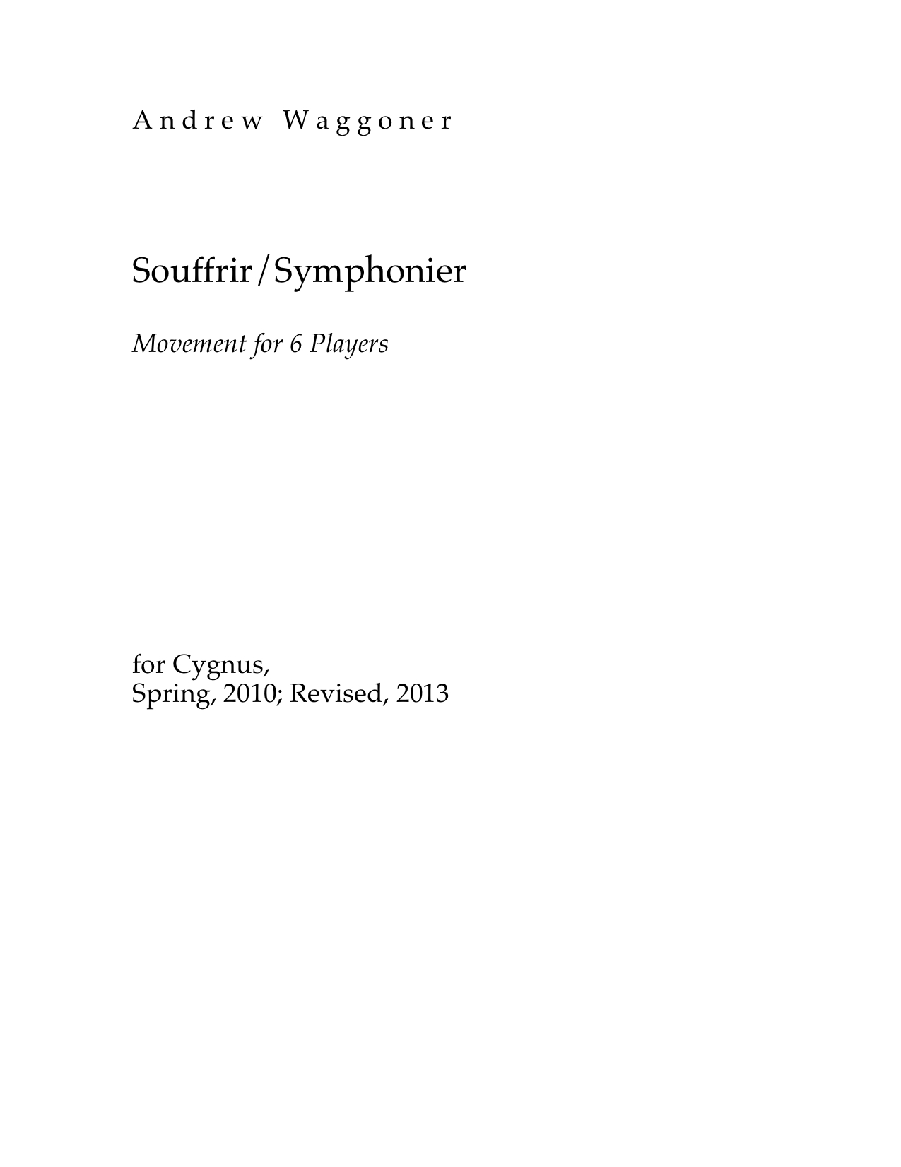 Souffrir / Symphonier Movement for 7 Players